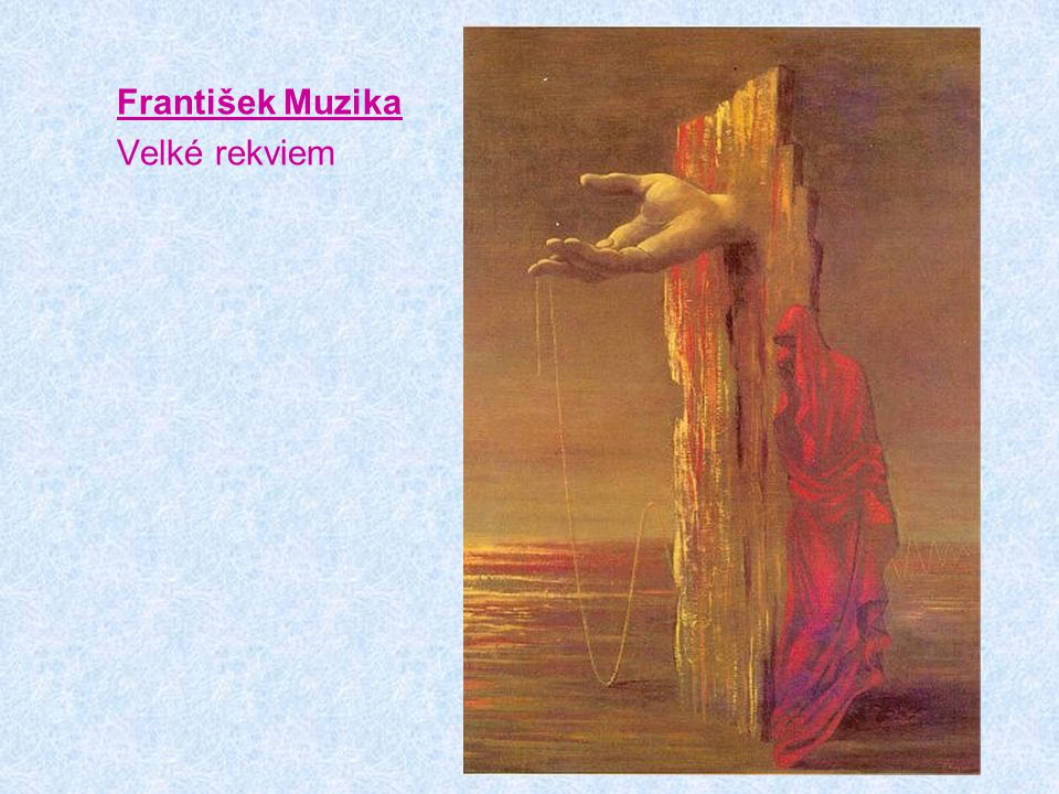 František Muzika Velké rekviem