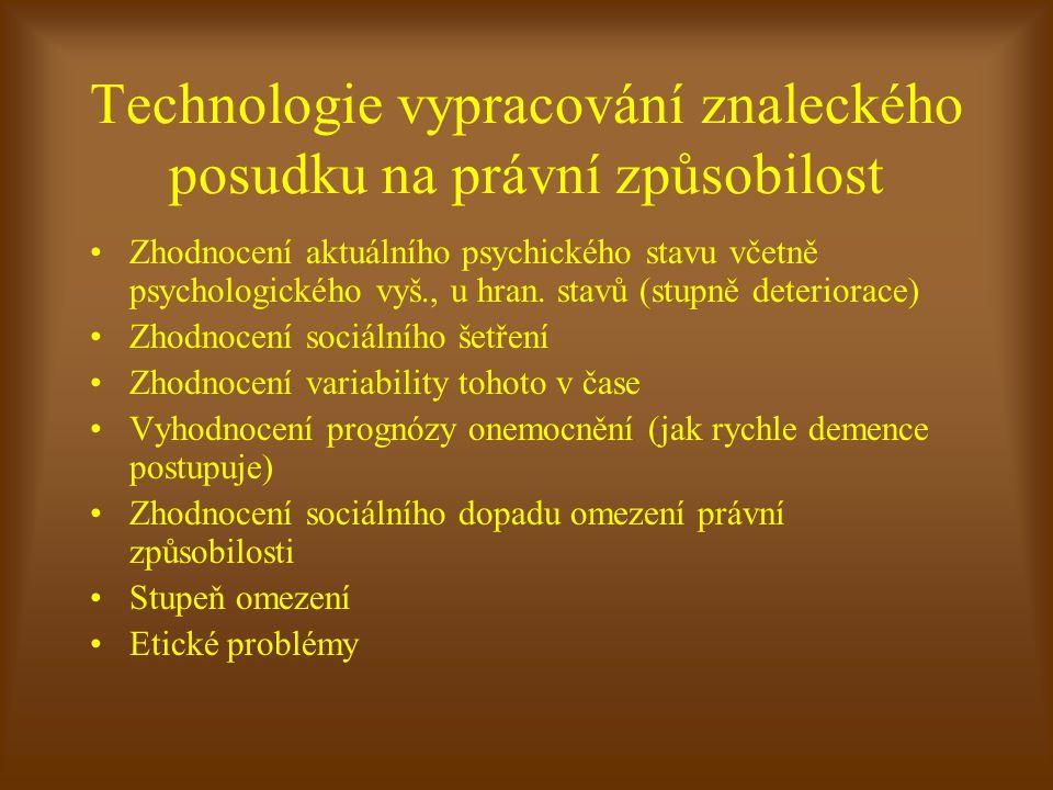 Technologie vypracování znaleckého posudku na právní způsobilost