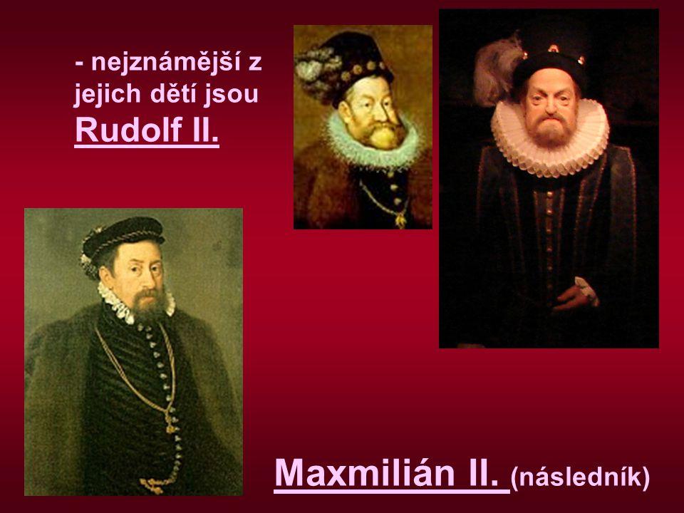 Maxmilián II. (následník)
