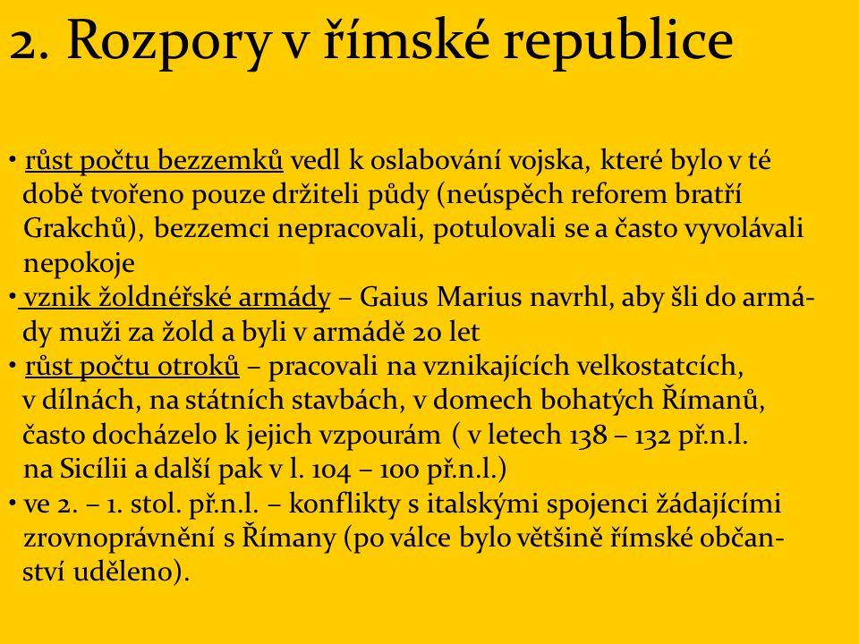 2. Rozpory v římské republice