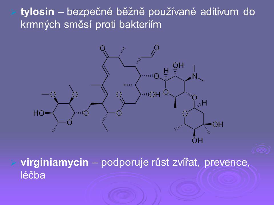 tylosin – bezpečné běžně používané aditivum do krmných směsí proti bakteriím