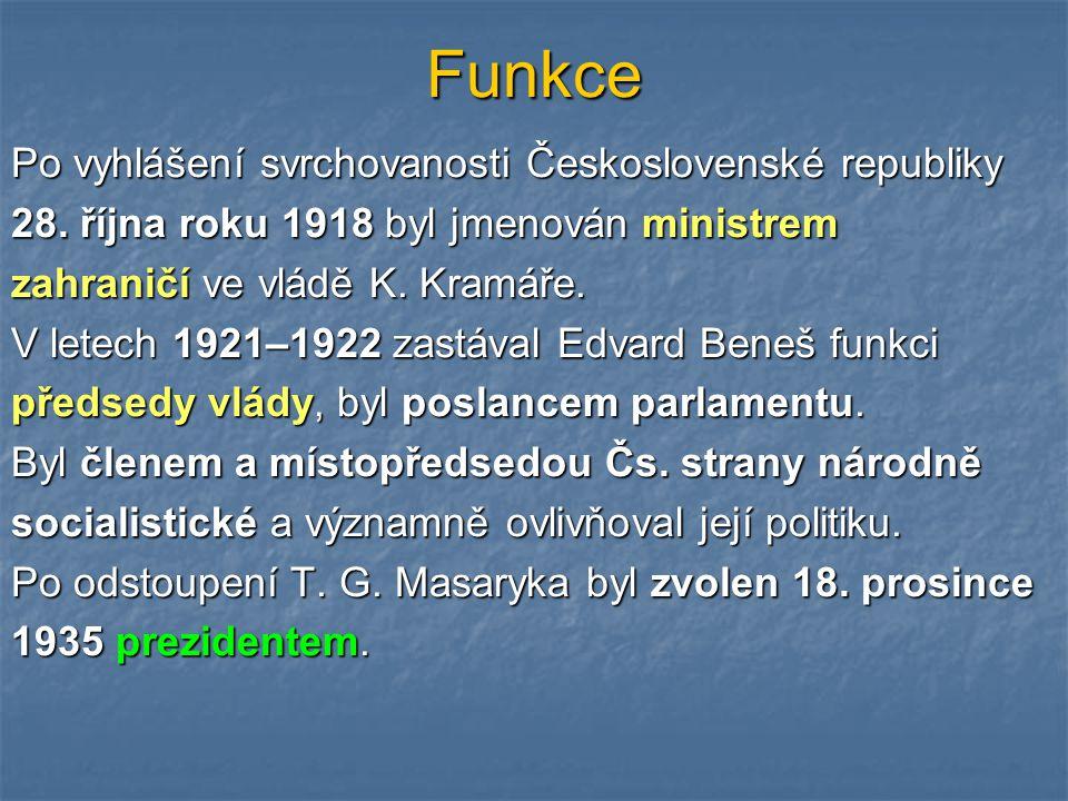 Funkce Po vyhlášení svrchovanosti Československé republiky