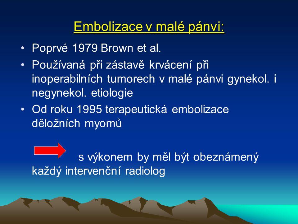 Embolizace v malé pánvi: