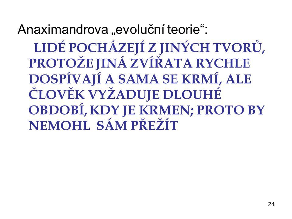 """Anaximandrova """"evoluční teorie :"""