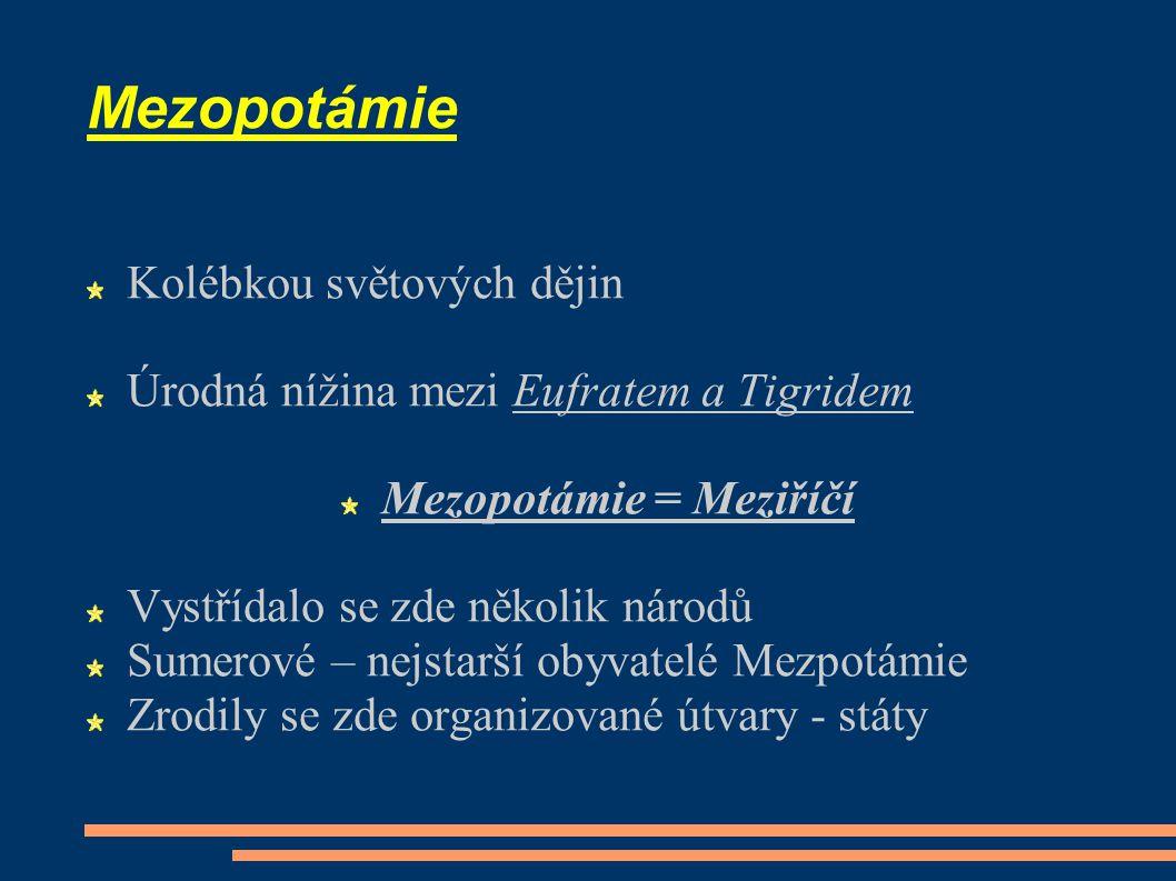 Mezopotámie = Meziříčí