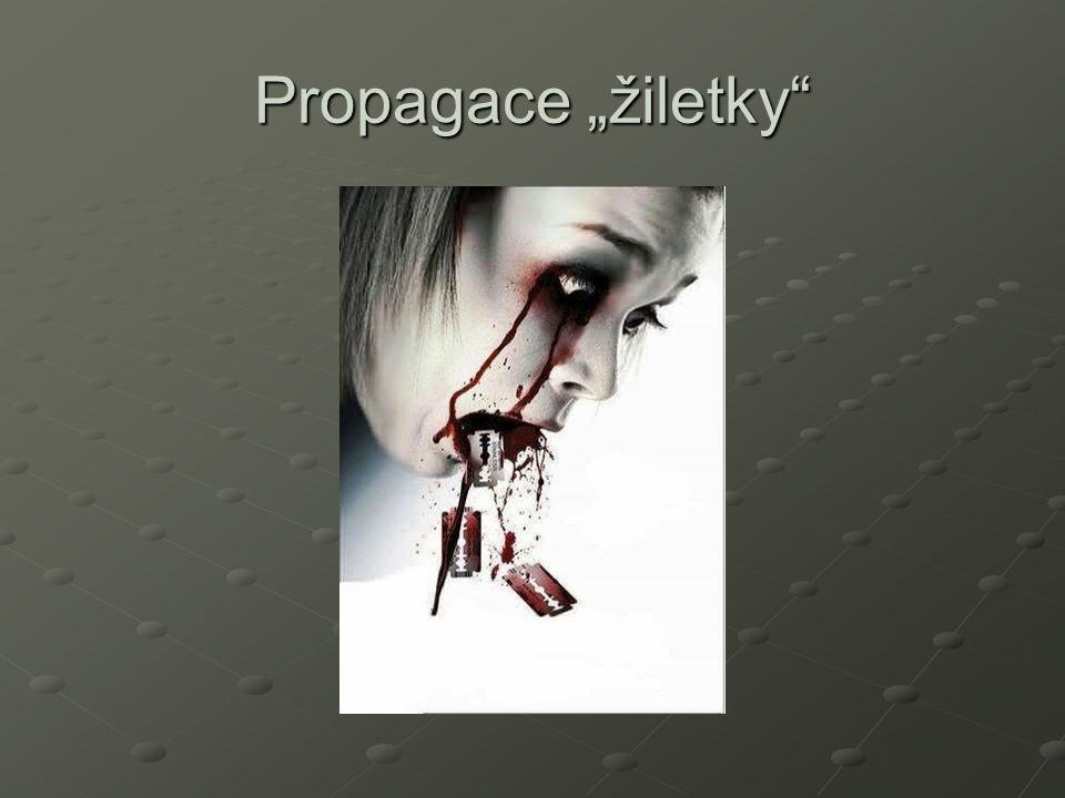 """Propagace """"žiletky"""