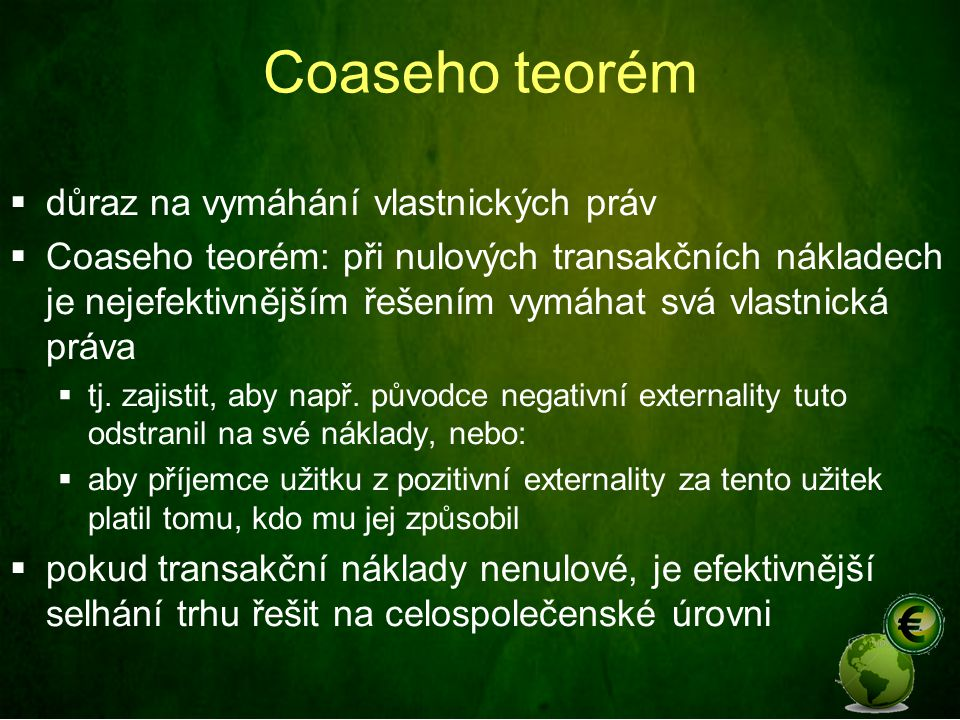 Coaseho teorém důraz na vymáhání vlastnických práv