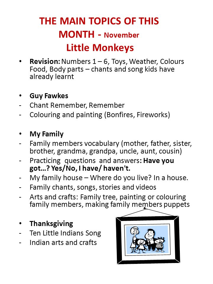 THE MAIN TOPICS OF THIS MONTH - November Little Monkeys