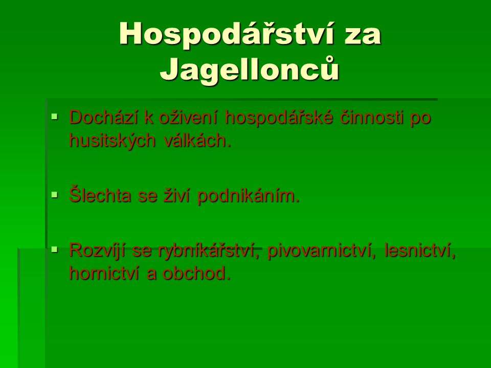 Hospodářství za Jagellonců