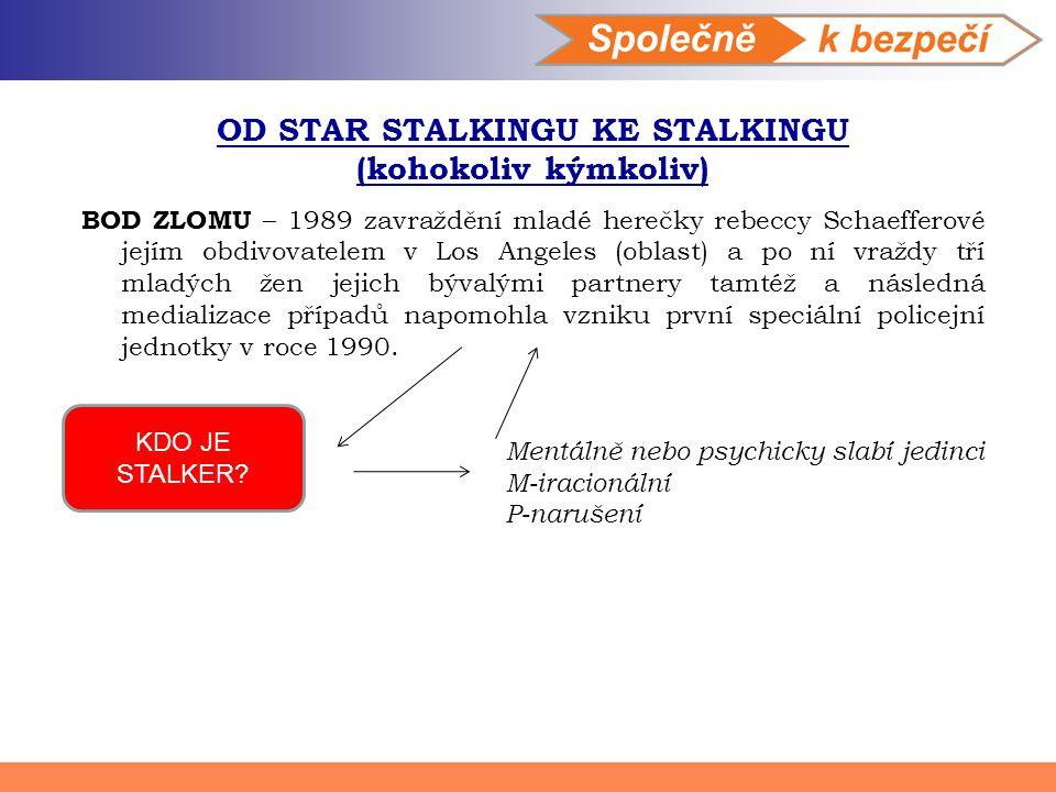 OD STAR STALKINGU KE STALKINGU