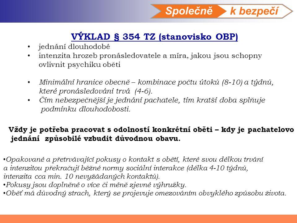 VÝKLAD § 354 TZ (stanovisko OBP)