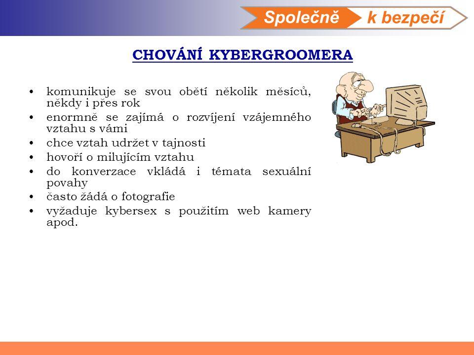 CHOVÁNÍ KYBERGROOMERA