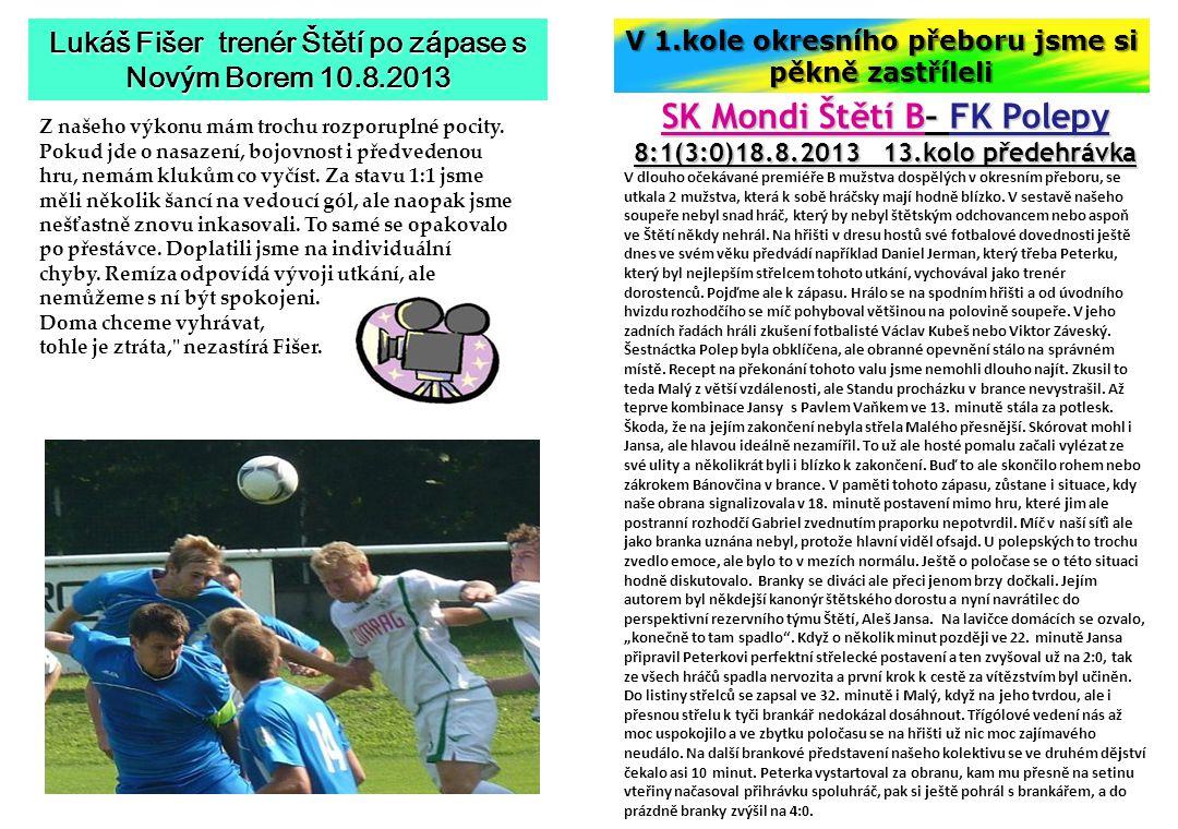 SK Mondi Štětí B– FK Polepy