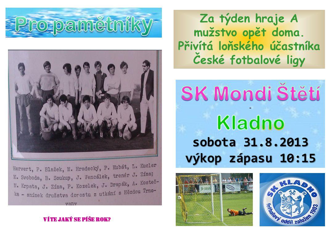 Pro pamětníky SK Mondi Štětí Kladno