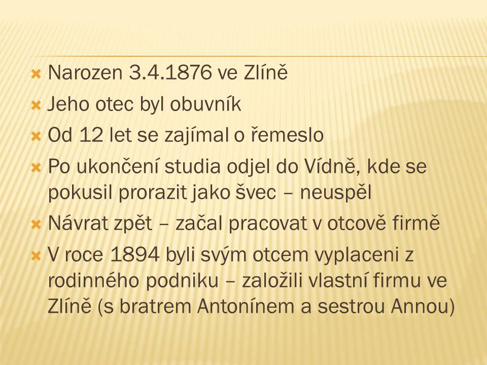 Narozen 3.4.1876 ve Zlíně Jeho otec byl obuvník. Od 12 let se zajímal o řemeslo.