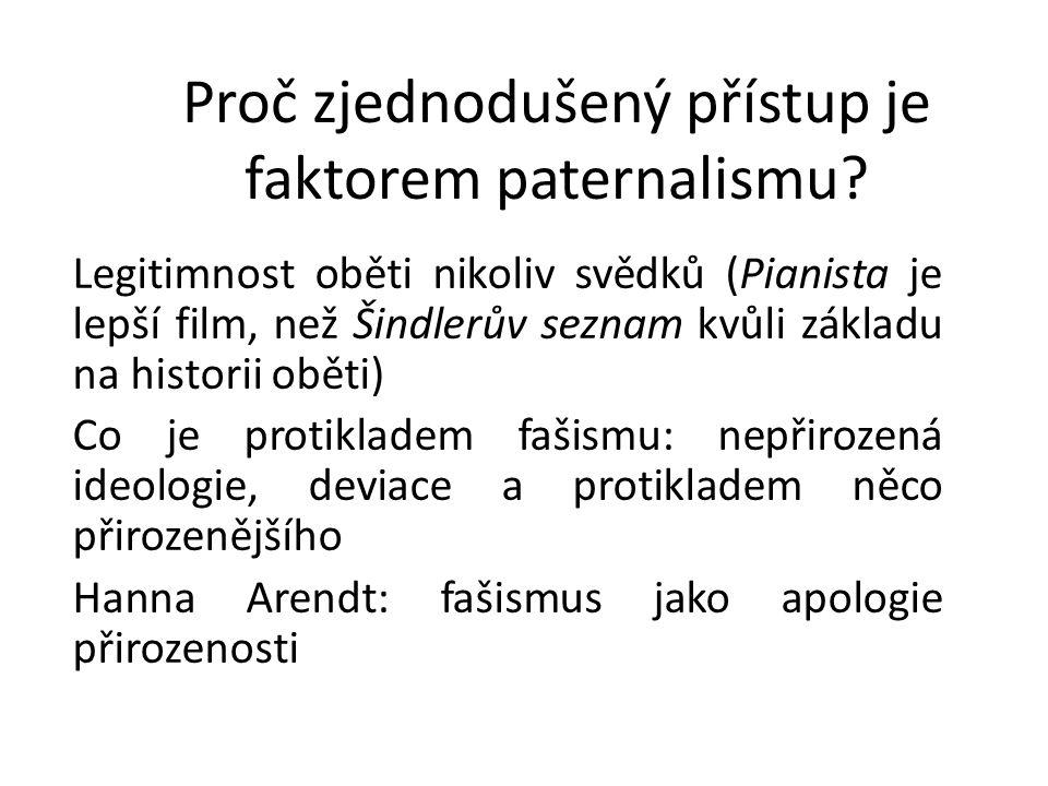 Proč zjednodušený přístup je faktorem paternalismu