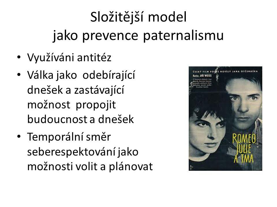 Složitější model jako prevence paternalismu