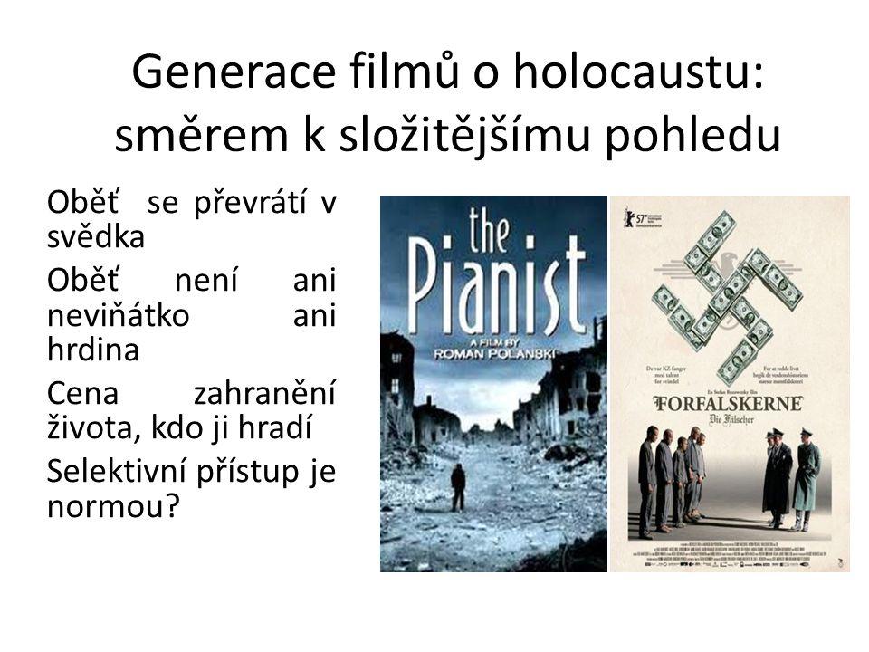 Generace filmů o holocaustu: směrem k složitějšímu pohledu