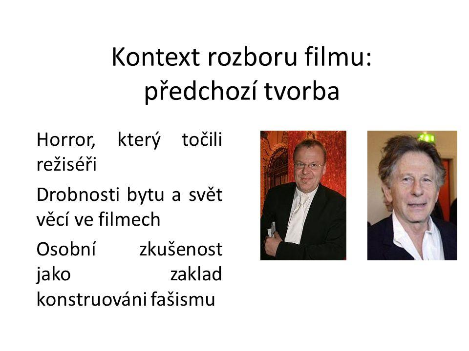 Kontext rozboru filmu: předchozí tvorba