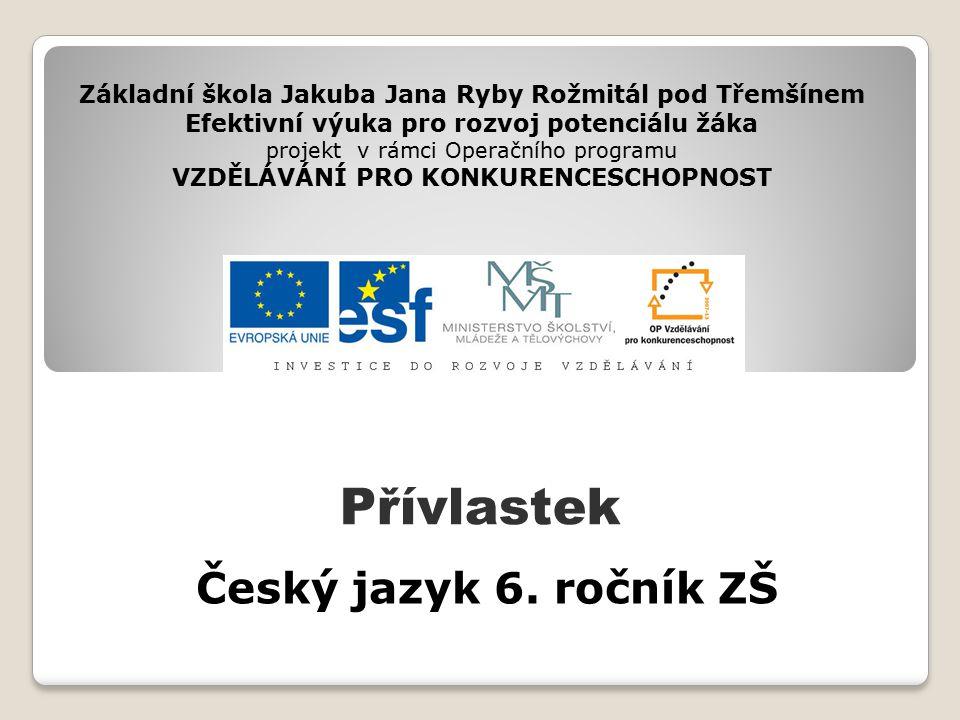 Přívlastek Český jazyk 6. ročník ZŠ