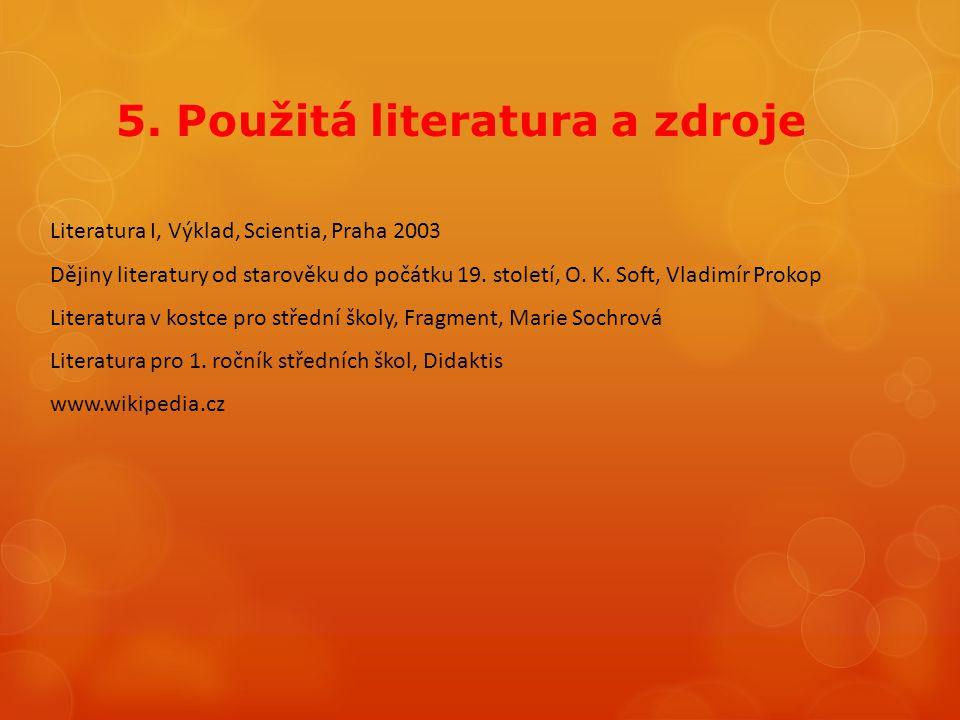 5. Použitá literatura a zdroje