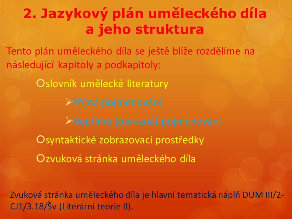 2. Jazykový plán uměleckého díla a jeho struktura