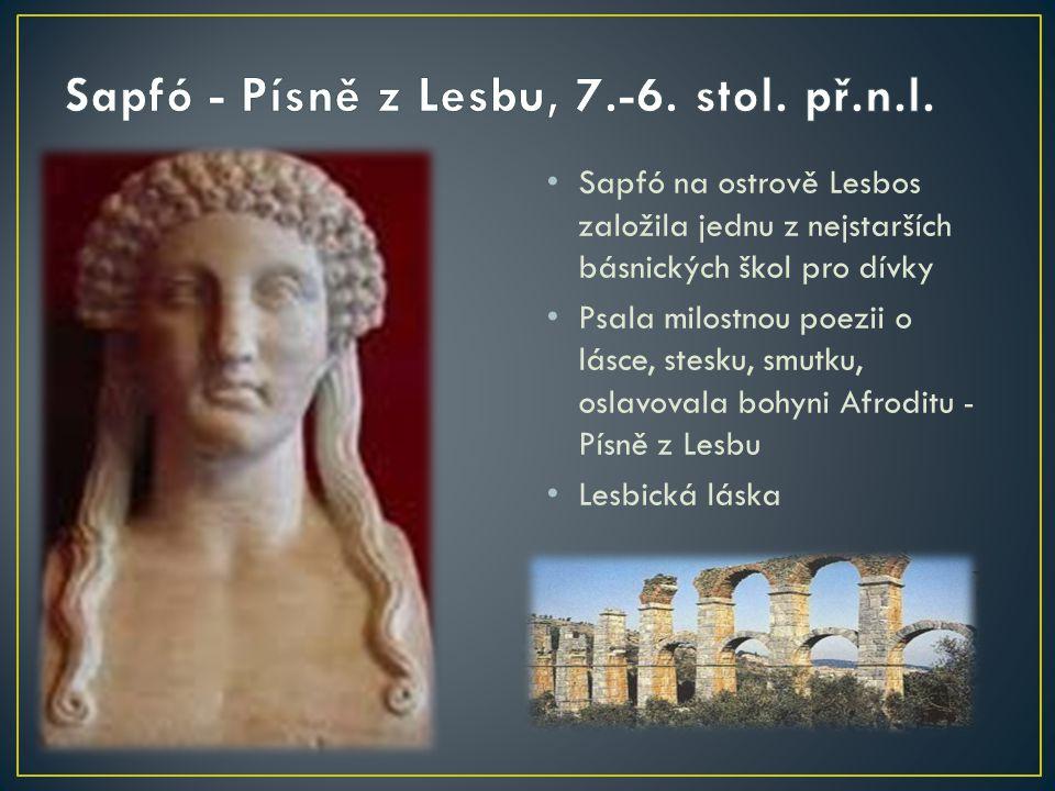 Sapfó - Písně z Lesbu, 7.-6. stol. př.n.l.
