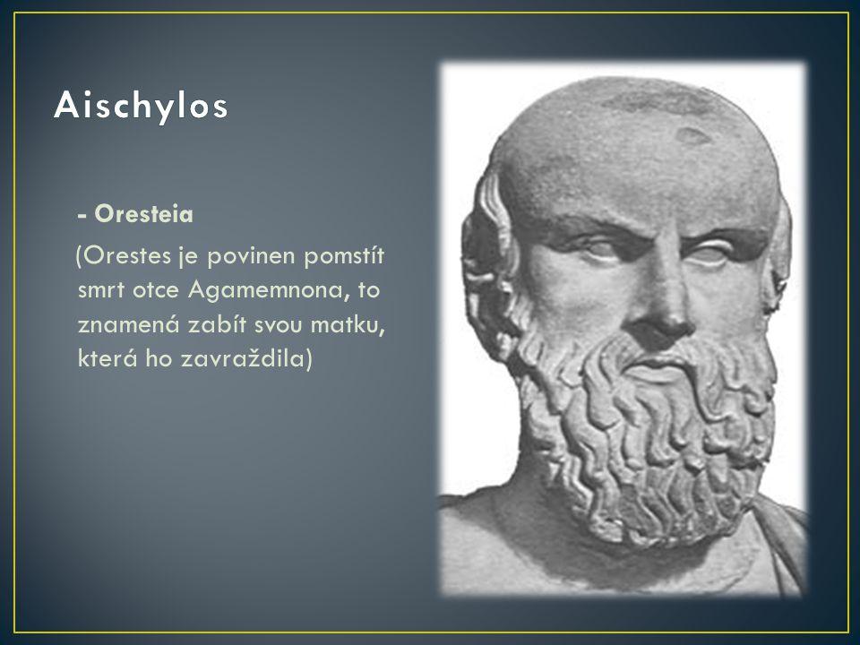Aischylos - Oresteia.