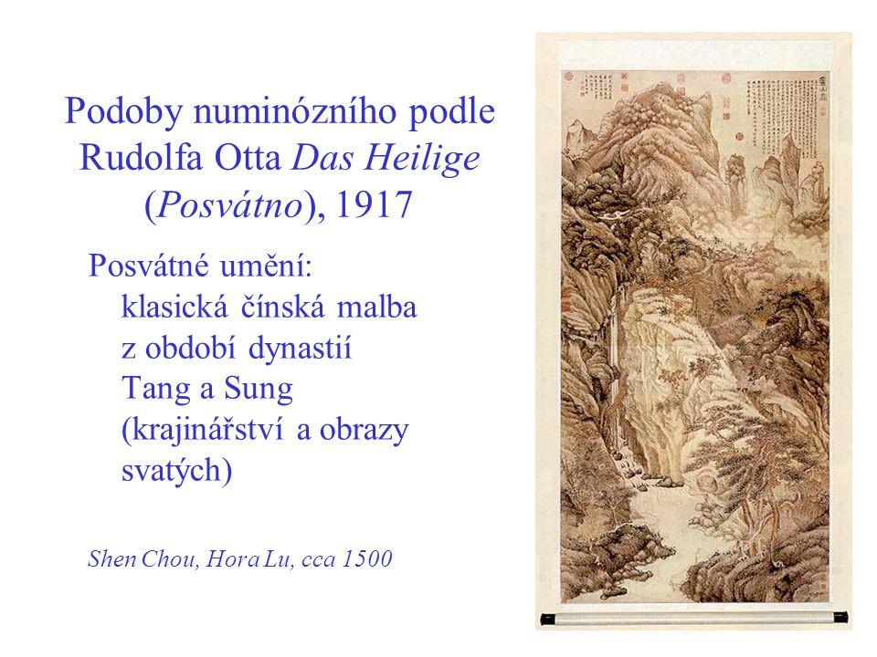 Podoby numinózního podle Rudolfa Otta Das Heilige (Posvátno), 1917