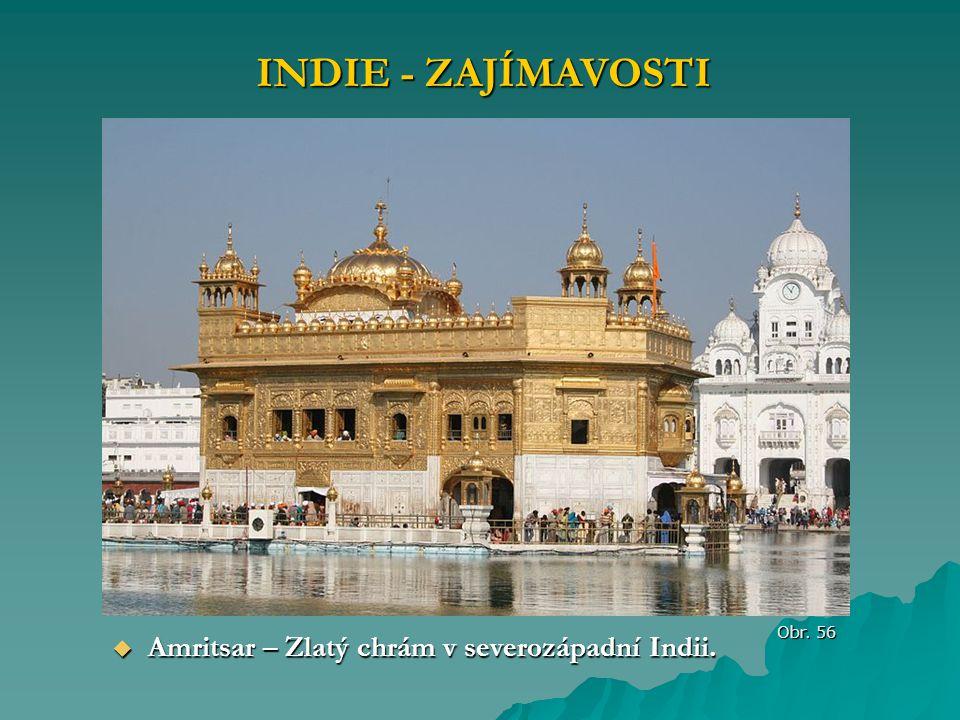 INDIE - ZAJÍMAVOSTI Amritsar – Zlatý chrám v severozápadní Indii.