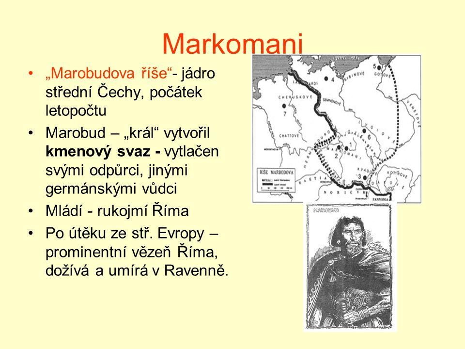 """Markomani """"Marobudova říše - jádro střední Čechy, počátek letopočtu"""