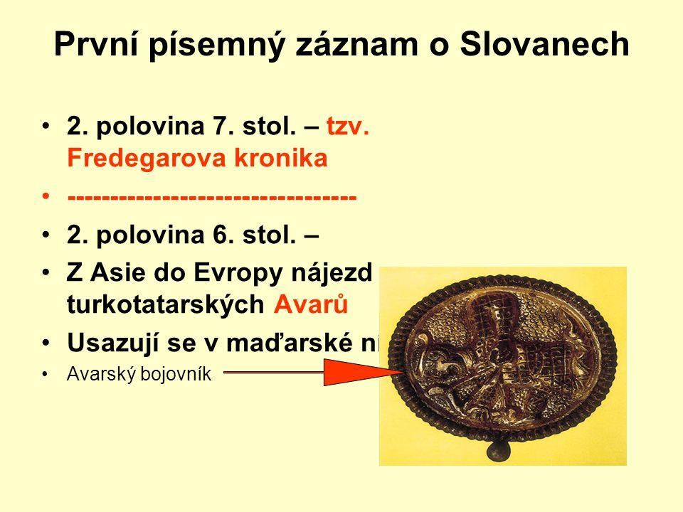 První písemný záznam o Slovanech