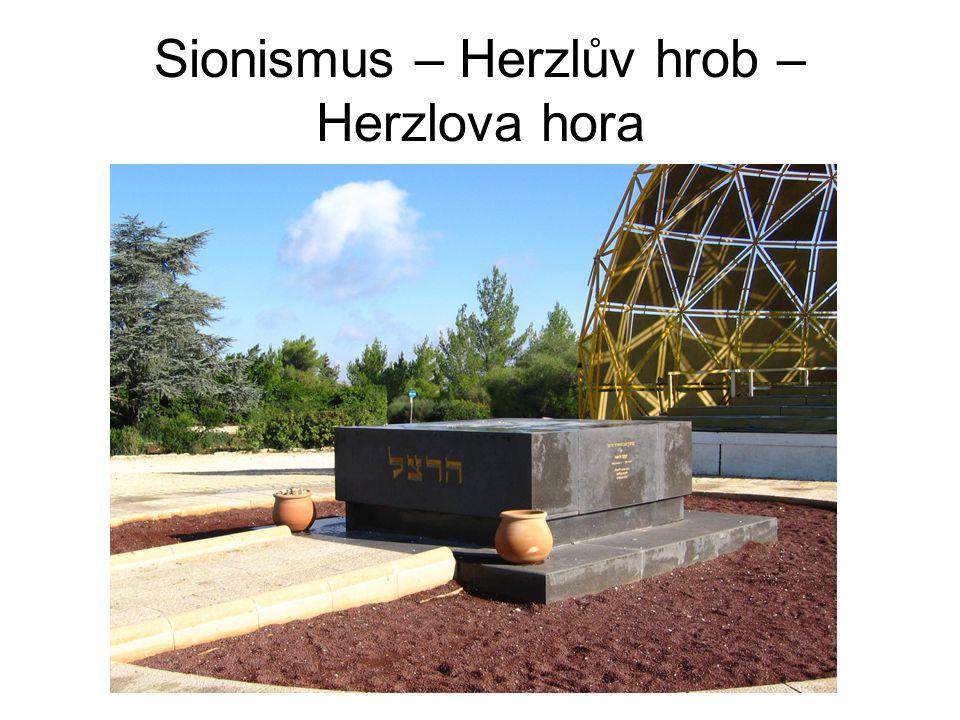 Sionismus – Herzlův hrob – Herzlova hora