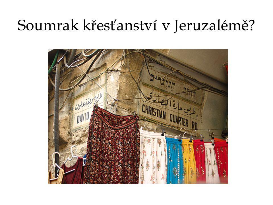 Soumrak křesťanství v Jeruzalémě