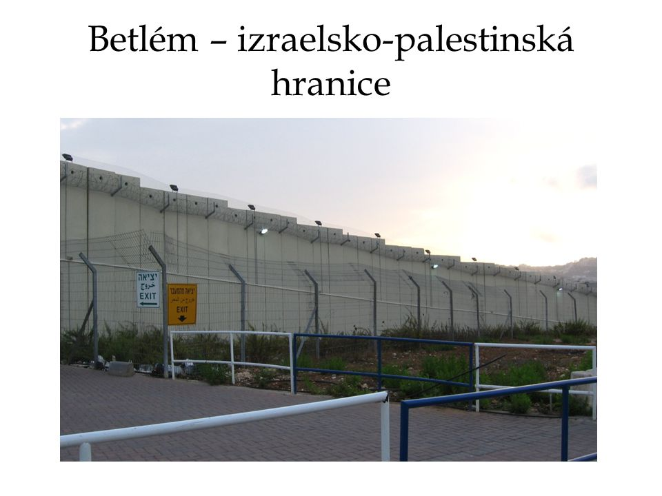 Betlém – izraelsko-palestinská hranice