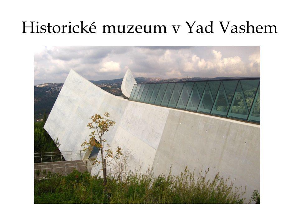 Historické muzeum v Yad Vashem