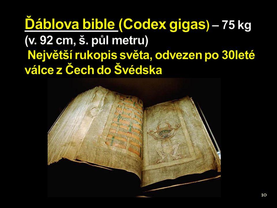 Ďáblova bible (Codex gigas) – 75 kg (v. 92 cm, š