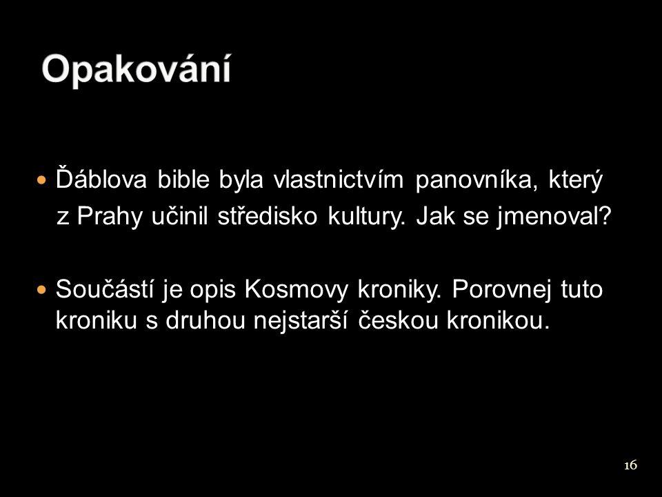 Opakování Ďáblova bible byla vlastnictvím panovníka, který