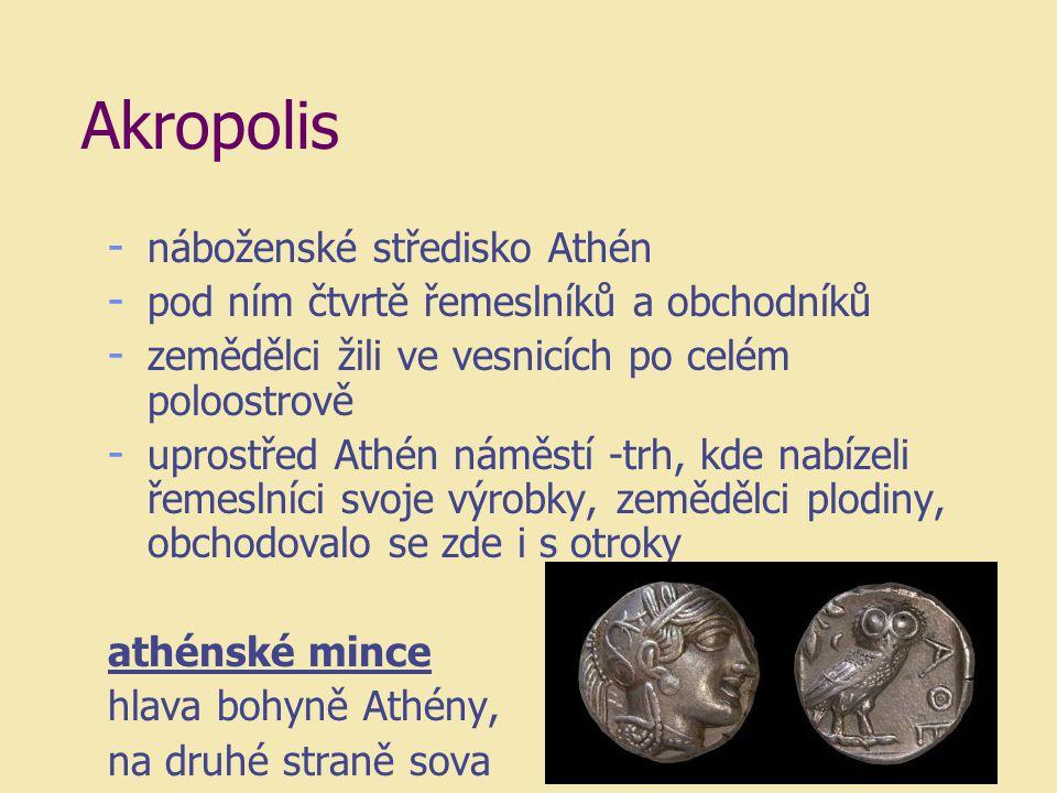 Akropolis náboženské středisko Athén