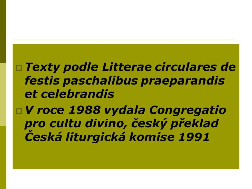 Texty podle Litterae circulares de festis paschalibus praeparandis et celebrandis