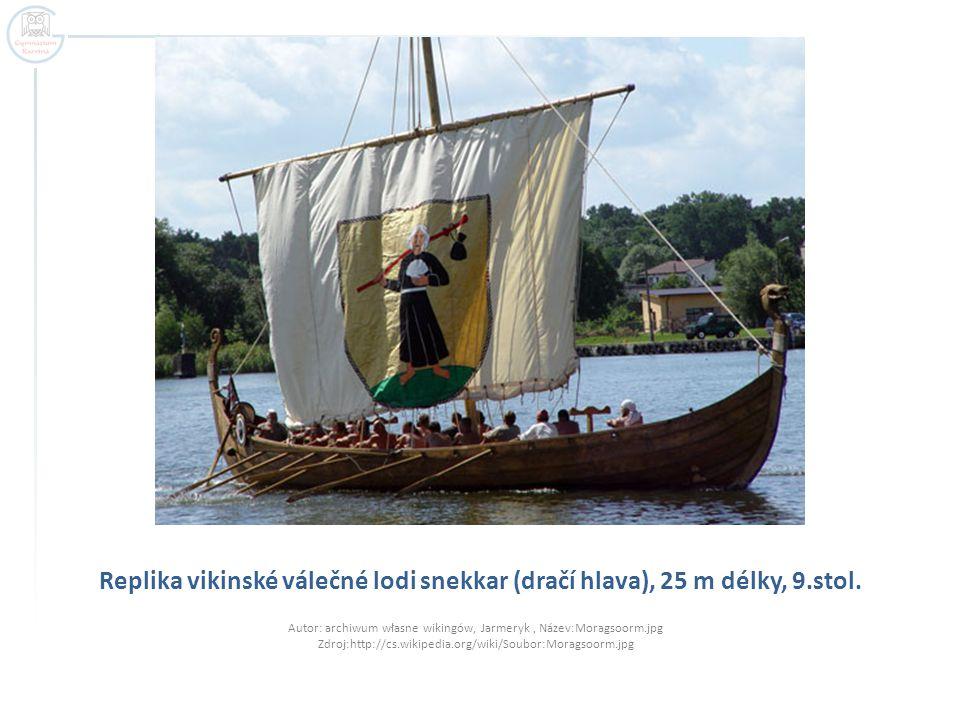 Replika vikinské válečné lodi snekkar (dračí hlava), 25 m délky, 9