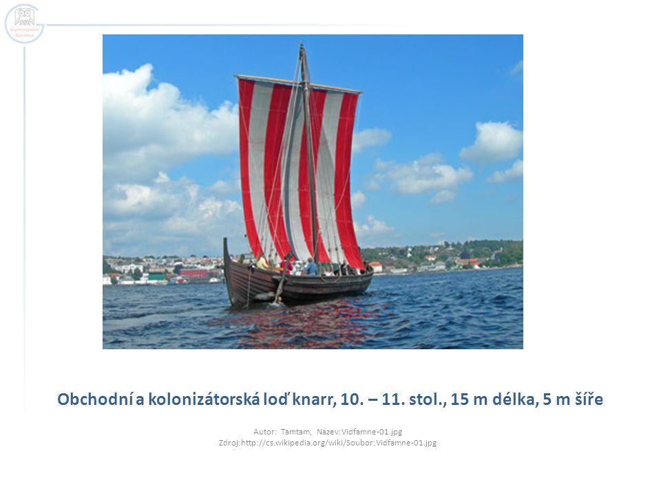 Obchodní a kolonizátorská loď knarr, 10. – 11. stol