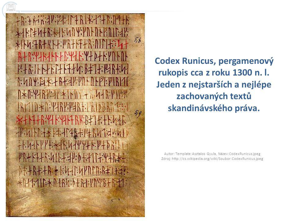 Codex Runicus, pergamenový rukopis cca z roku 1300 n. l