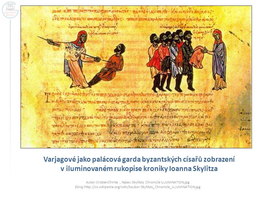 Varjagové jako palácová garda byzantských císařů zobrazení v iluminovaném rukopise kroniky Ioanna Skylitza