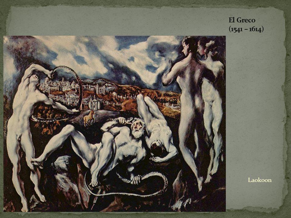 El Greco (1541 – 1614) Laokoon