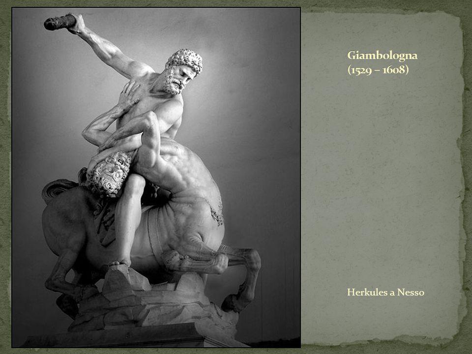 Giambologna (1529 – 1608) Herkules a Nesso