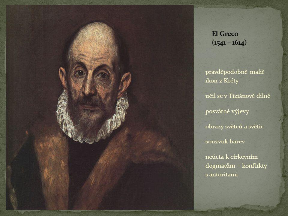 El Greco (1541 – 1614) pravděpodobně malíř ikon z Kréty