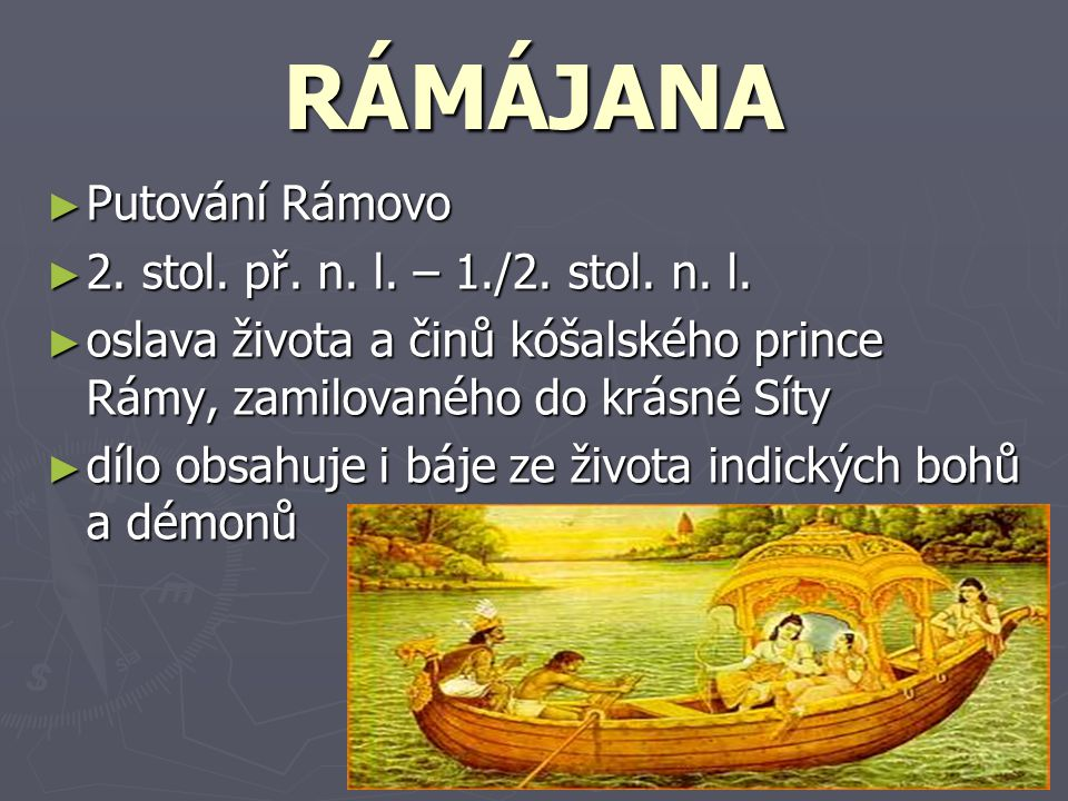 RÁMÁJANA Putování Rámovo 2. stol. př. n. l. – 1./2. stol. n. l.