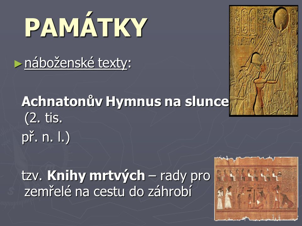 PAMÁTKY náboženské texty: Achnatonův Hymnus na slunce (2. tis.
