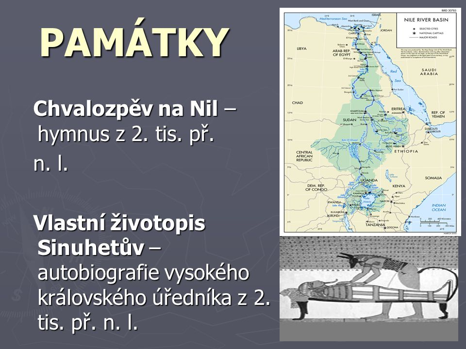 PAMÁTKY Chvalozpěv na Nil – hymnus z 2. tis. př. n. l.